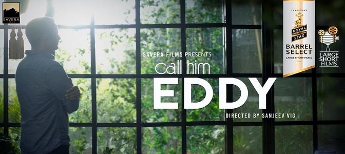 Royal Stag Barrel Select Large Short Films presents 'Call Him Eddy'