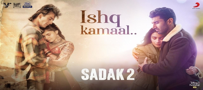 IshqKamaal – Second song from Sadak 2 is out!