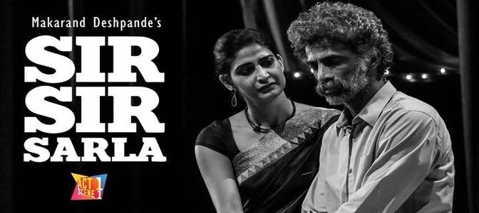 Makarand Deshpande's classic play Sir Sir Sarla makes its television debut
