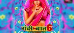2 scintillating episodes of Gandii Baat Season 6 dropped