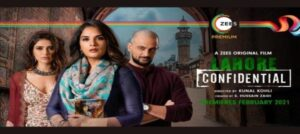 'Lahore Confidential' will premiere 4th FEBRUARY 2021 on ZEE5