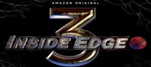 Inside Edge Season 3 to premiere soon on Amazon Prime Video