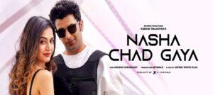 """Keshav Malhotra's song """"Nasha Chad Gaya"""" out now"""